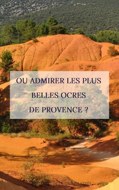 Où admirer les plus belles ocres de Provence