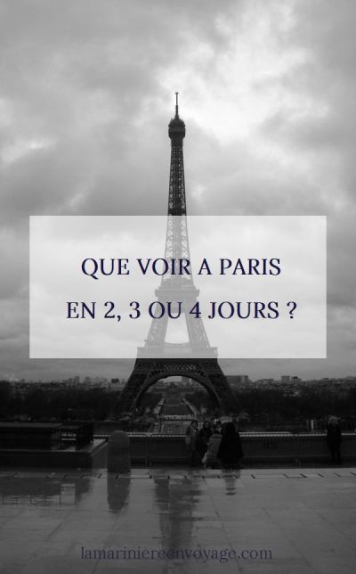 Que voir à Paris en 2, 3 ou 4 jours ? Les incontournables