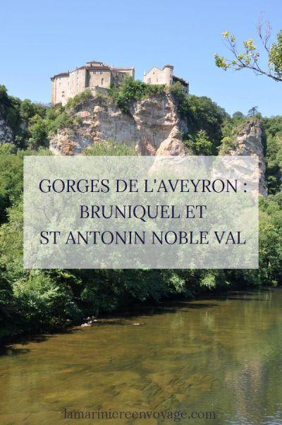 Gorges de l'Aveyron : Bruniquel et Saint Antonin Noble Val