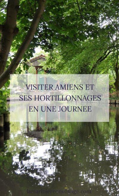 Visiter Amiens et ses hortillonnages en une journée