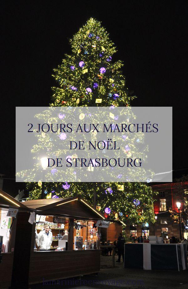 2 jours au marché de Noël de Strasbourg