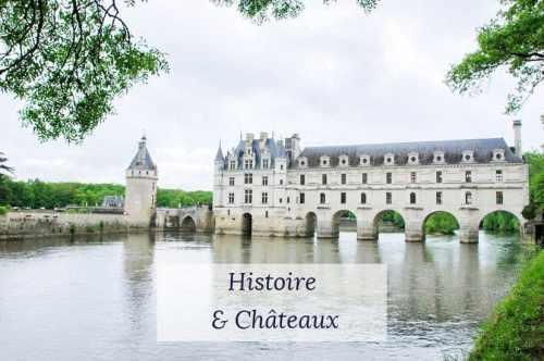 Histoire et châteaux