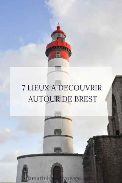7 lieux à découvrir autour de Brest - Blog La Marinière en Voyage