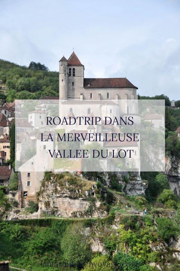Roadtrip dans la vallée du Lot - Blog La Marinière en Voyage
