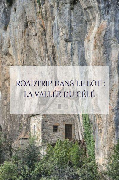 Roadtrip dans la vallée du Célé - blog La Marinière en Voyage