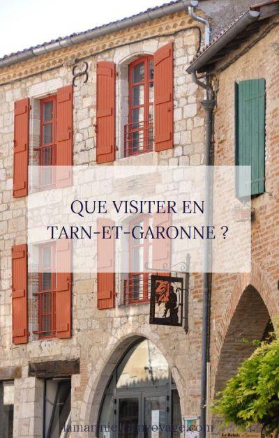 Que visiter et que faire en Tarn-et-Garonne ?