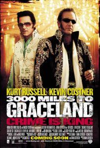 3000 Miles to Graceland: La grandeza del cliché