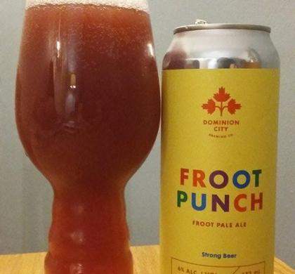 Froot Punch de Dominion City et Dog & Pony Brewlab (Ottawa)