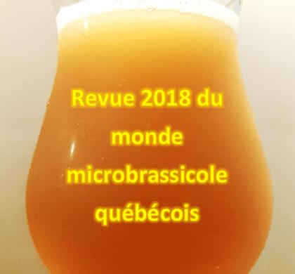Revue 2018 du monde microbrassicole québécois