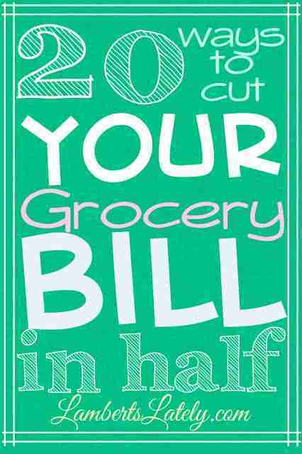 20 ways to cut your grocery bill in half...tips on how to reduce a grocery budget! https://www.lambertslately.com/2013/06/20-ways-to-cut-your-grocery-bill-in-half.html