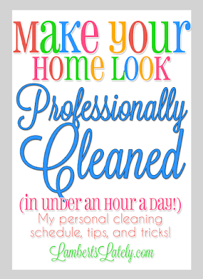 how i make my home look professionally cleaned in under an hour a