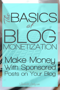 The Basics of Blog Monetization: Creating Sponsored Content