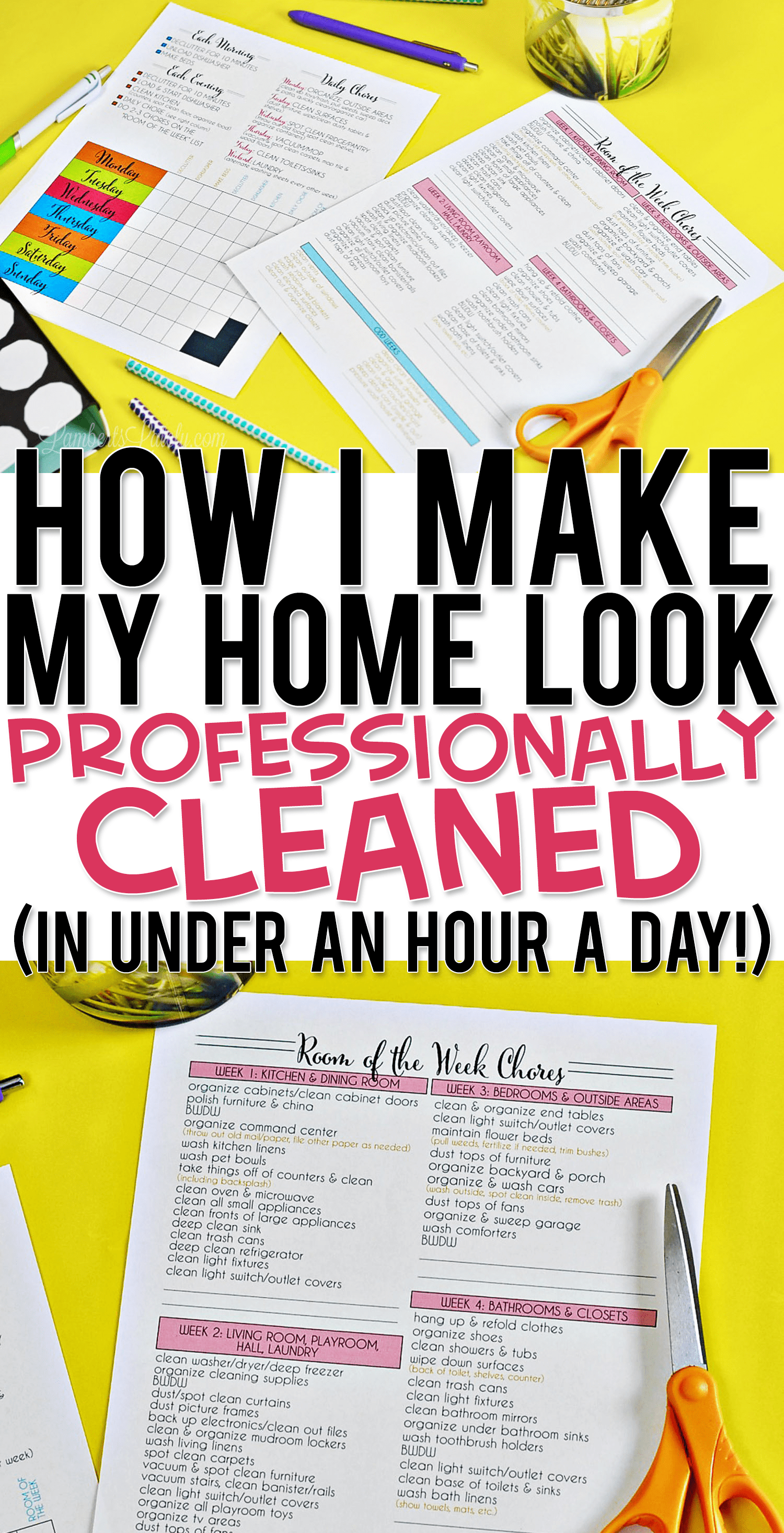 photo relating to Printable Cleaning Schedule called How I Crank out My Property Visual appearance Skillfully Cleaned (in just underneath an
