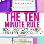 The ten minute rule is a great way to be productive, increase motivation, and better your time management skills. Great for exercise, homework, or cleaning tasks!