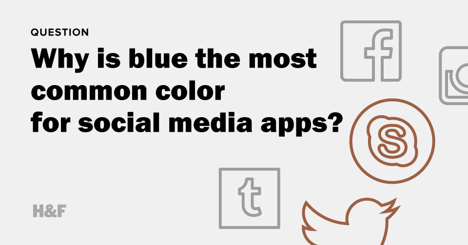 Why is blue the most common color for social media apps