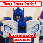 Lameazoid_Review_TitansReturn_Overlord