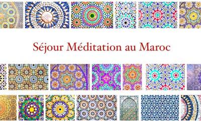 Séjour Méditation Maroc printemps 2019