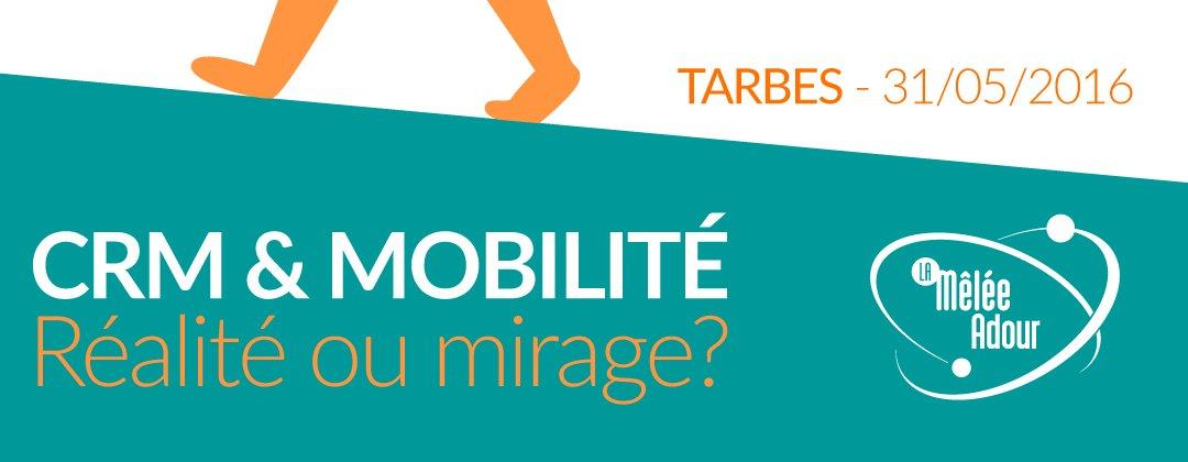 CRM et mobilité : mirage ou réalité ?