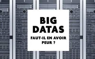 Big datas : Faut-il en avoir peur ? – 6 février 2018 à Tarbes