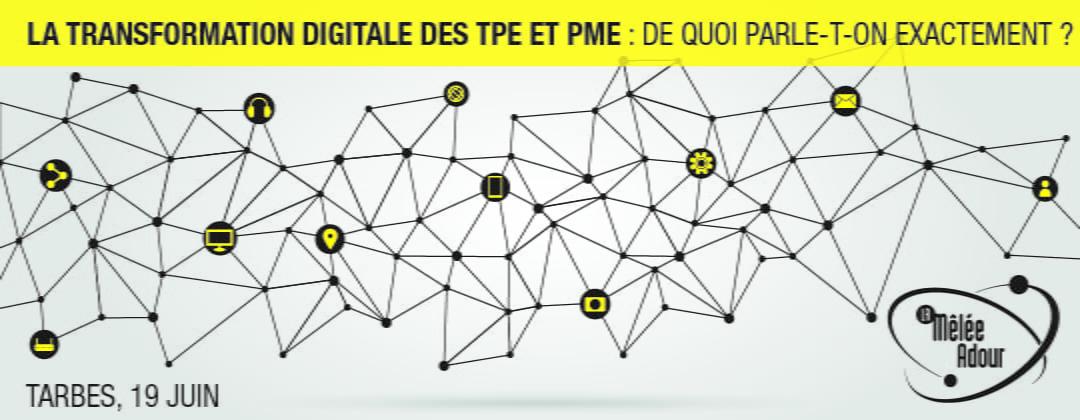 La transformation digitale des TPE et PME, de quoi parle-t-on exactement ?