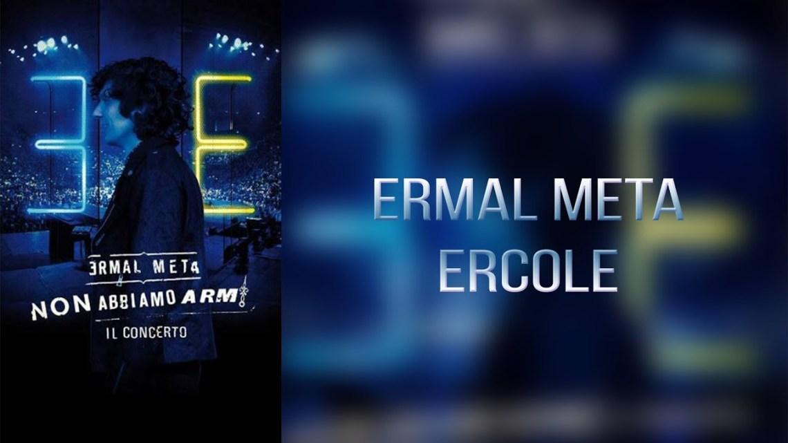 """Ermal Meta, ora è """"Ercole"""" – in radio dal 12/04"""