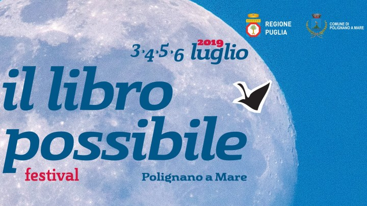 """Festival """"Il libro possibile"""": a Polignano la diciottesima edizione"""