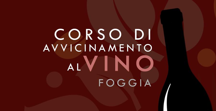 Per appassionati e cultori del Vino un Corso a Foggia
