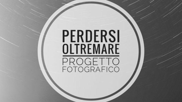 """""""Perdersi Oltremare"""": un progetto fotografico made in Puglia sul Cambiamento"""