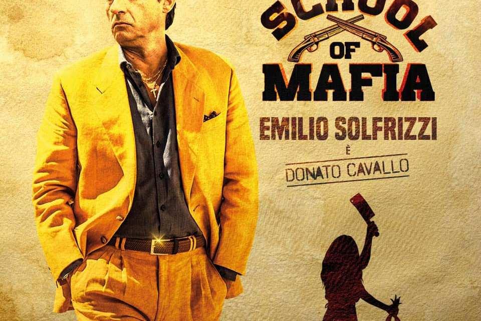 School of Mafia: il nuovo film commedia con Emilio Solfrizzi