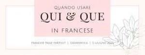 usare QUI e QUE in francese cover