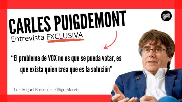 entrevista EXCLUSIVA a Carles Puigdemont