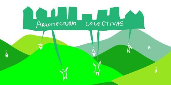 VI Encuentro de Arquitecturas Colectivas