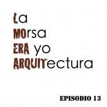Ep.13: Arquitectura tradicional y rehabilitación