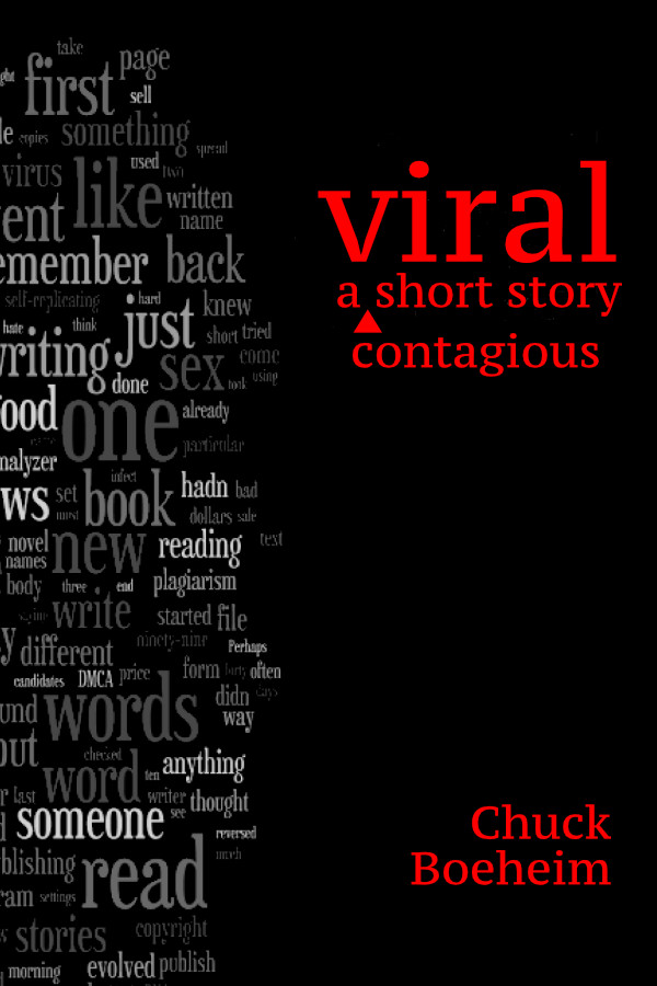 Viral - a short story of stories that spread (whether you want them to or not). Science Fiction adventure.
