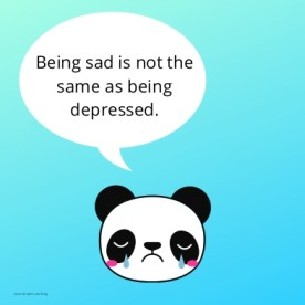 Being sad is not the same as being depressed