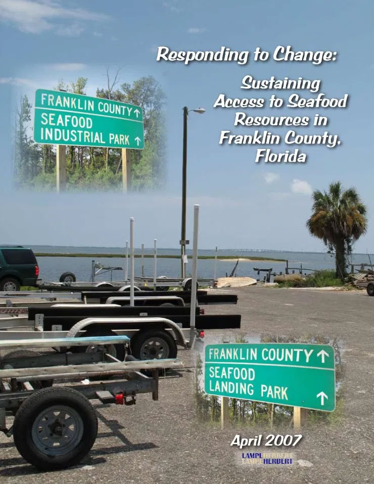 Responding to Change: Sustaining Access to Seafood Resources in Franklin County, Florida