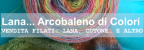 Lana… Arcobaleno di Colori