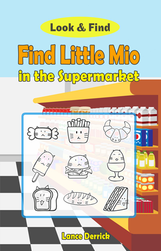 Find Little Mio in the Supermarket: Look and find book for kids (Children's Activity Book)