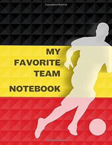 My Favorite Team Notebook: Belgium Football / Soccer Team