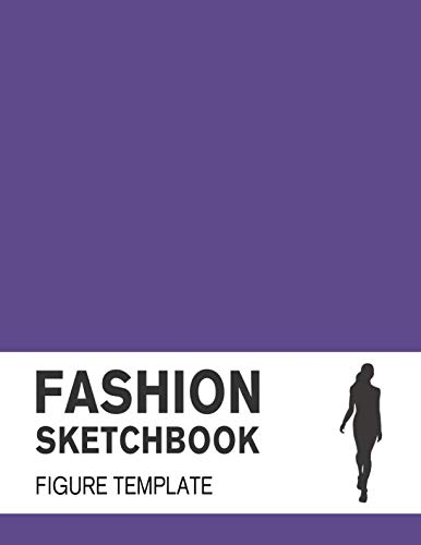 Fashion Sketchbook with Figure Template: Fashion Sketchpad with lightly drawn Large Croquis for Fashion Designers