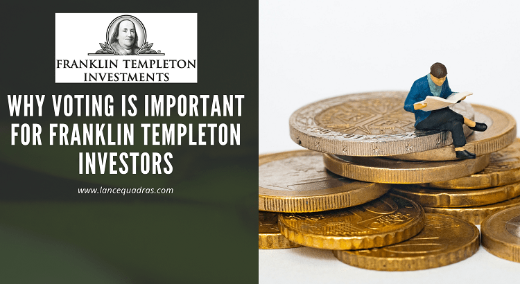 Why voting is important for Franklin Templeton Investors