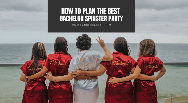 best bachelor spinster party