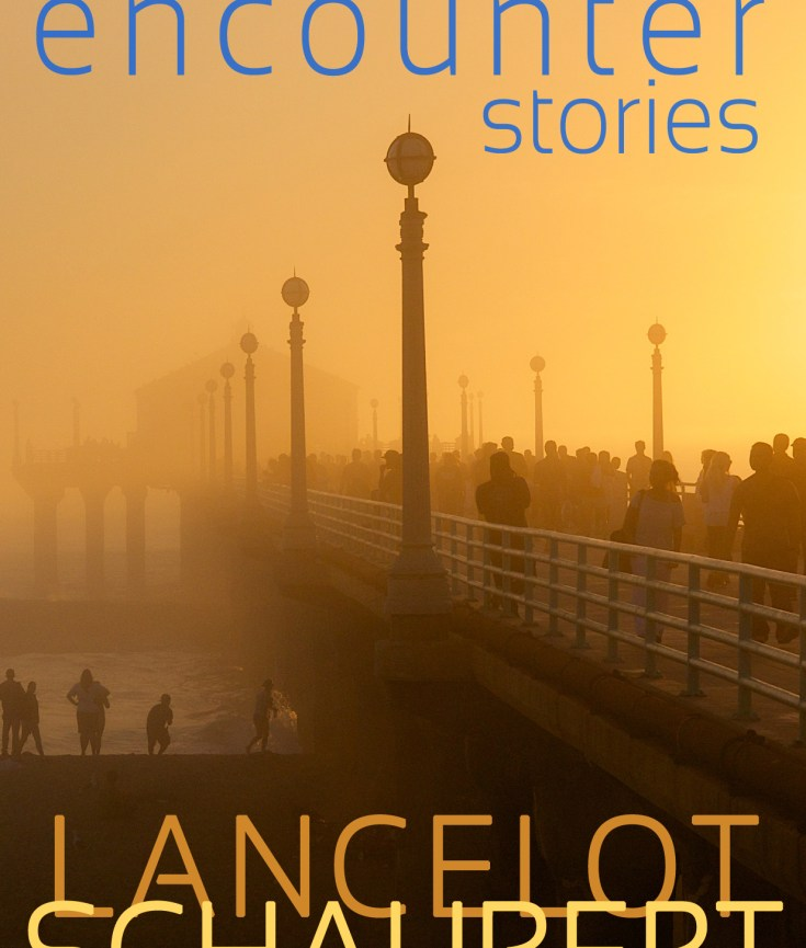 the encounter stories by lance schaubert