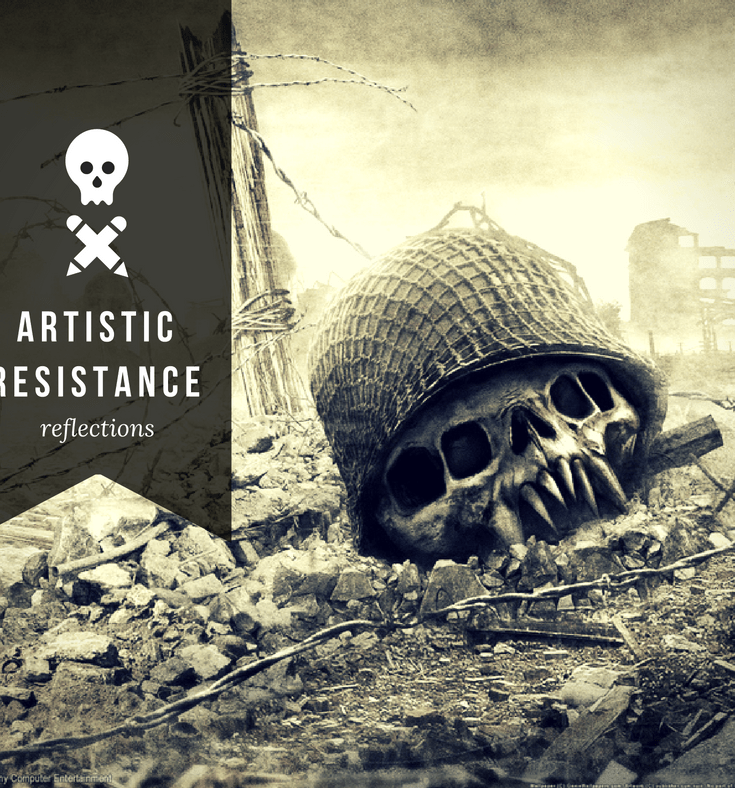 artistic resistance reflections on the war of art