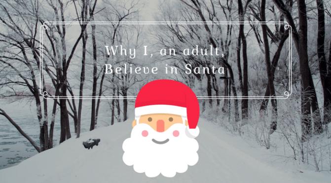 Why I, an Adult, Believe in Santa by Lancelot Schaubert