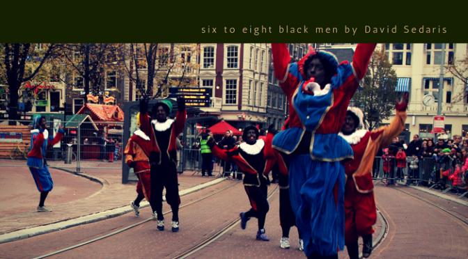 Six to Eight Black Men by David Sedaris