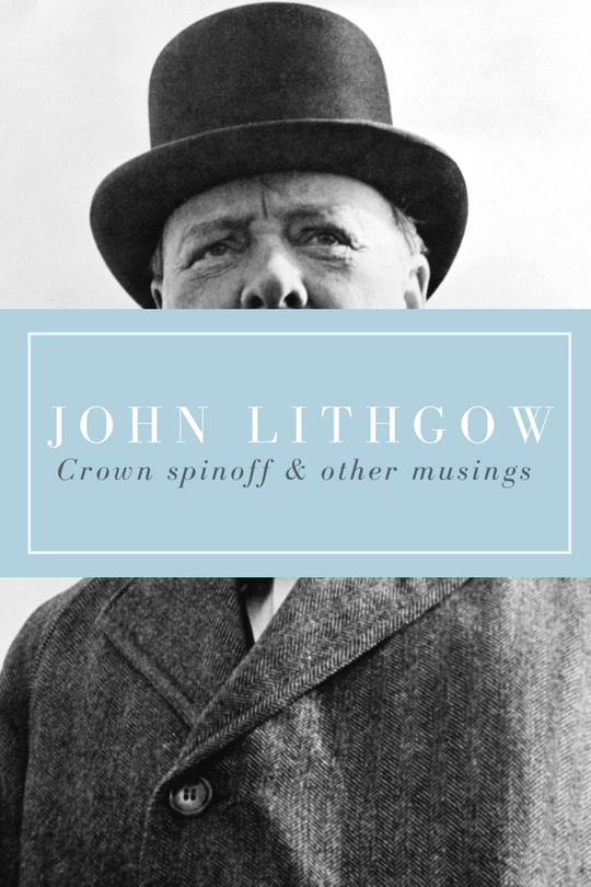 john lithgow the crown spinoff and other musings