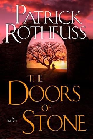 doors of stone release & Doors of Stone release prep : Kingkiller Reread Intro u2022 Lancelot ...