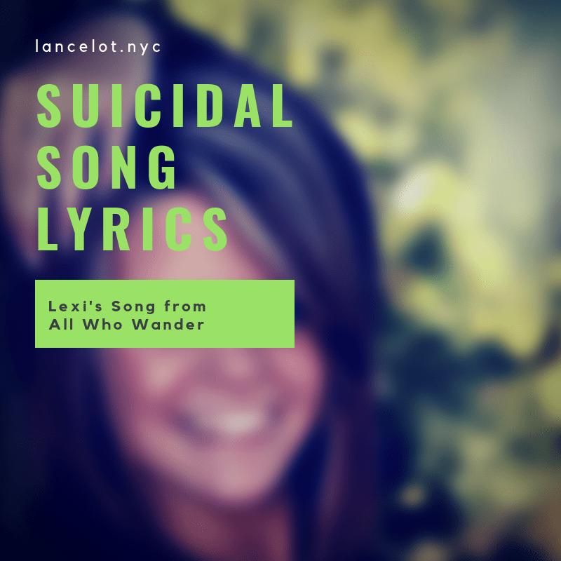Suicidal Song Lyrics — Lexi's Song • The Showbear Family Circus