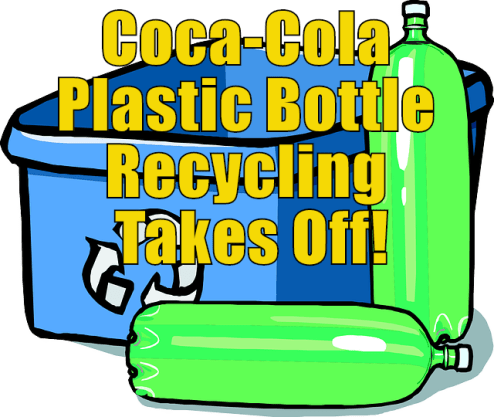Plastic Bottle Recycling rates enhanced by Coca-Cola UK